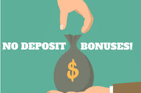 Get a Great No Deposit Bonuses